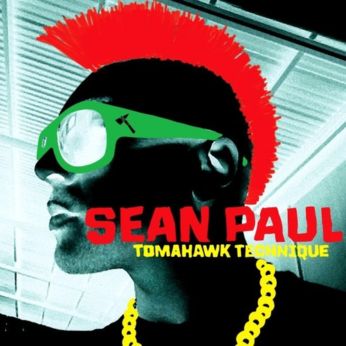 cd - sean paul - tomahawk technique