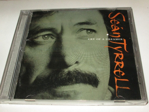cd sean tyrrell cry  of  a  dreamer     0b
