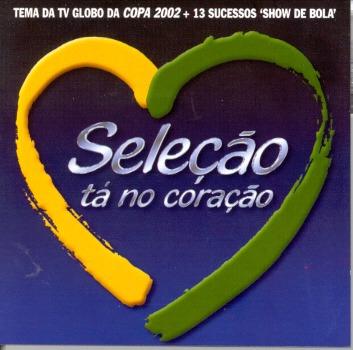 cd  -  seleção tá no coração   - copa  2002 -   b43