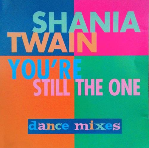 cd shania twain-you're still the one remixes-raro importado