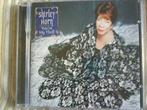 cd - shirley horn - you're my thrill
