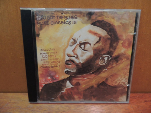 cd sho got the blues classics including b. b. king volume 3