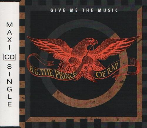 cd single b.g. the prince of rap - give me the music