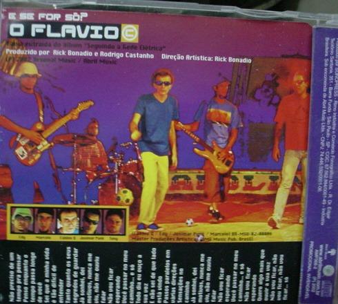 cd  single o  flavio  c  /  e se for só -   b203