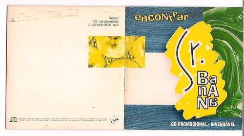 cd single promocional - sr. banana  encontrar  1995