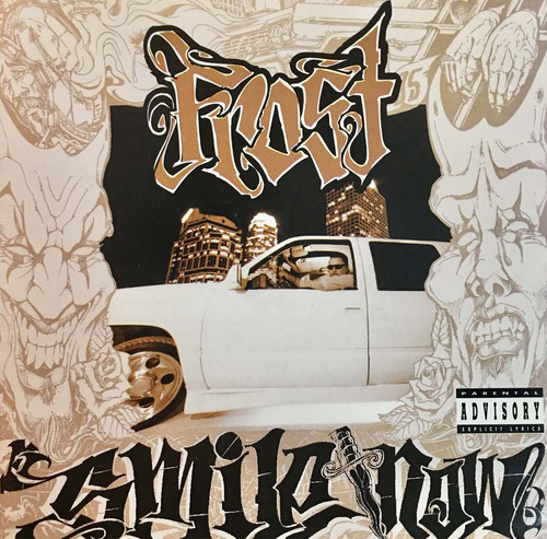 cd smile now die later frost alt and above the law