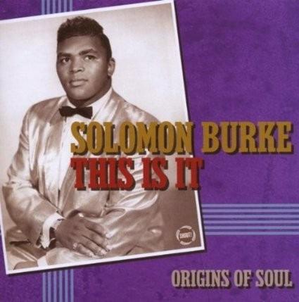 cd  solomon burke this it it