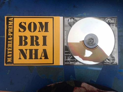 cd sombrinha - matéria prima