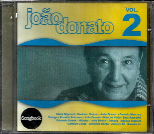 cd songbook joão donato vol. 2 nana daniela elba caetano e +