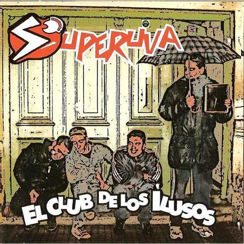 cd superuva  el club de los ilusos  (2007)