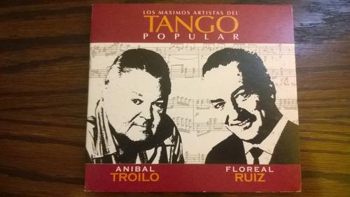 cd tango anibal troilo y floreal ruiz