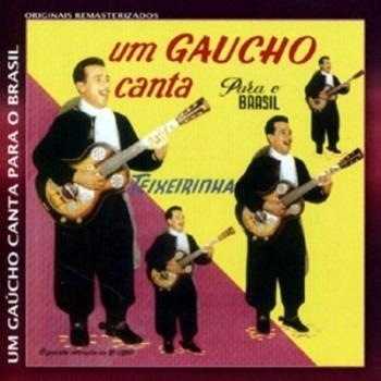 cd teixeirinha*/ um gaucho canta para o brasil
