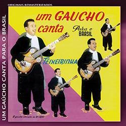 cd teixeirinha - um gaucho canta para o brasil (novo/lacrad