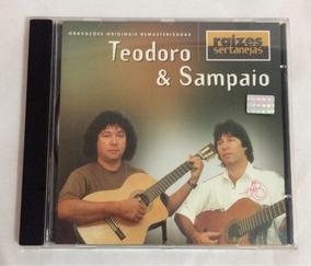 TEODORO E SAMPAIO SERTANEJAS BAIXAR RAIZES CD