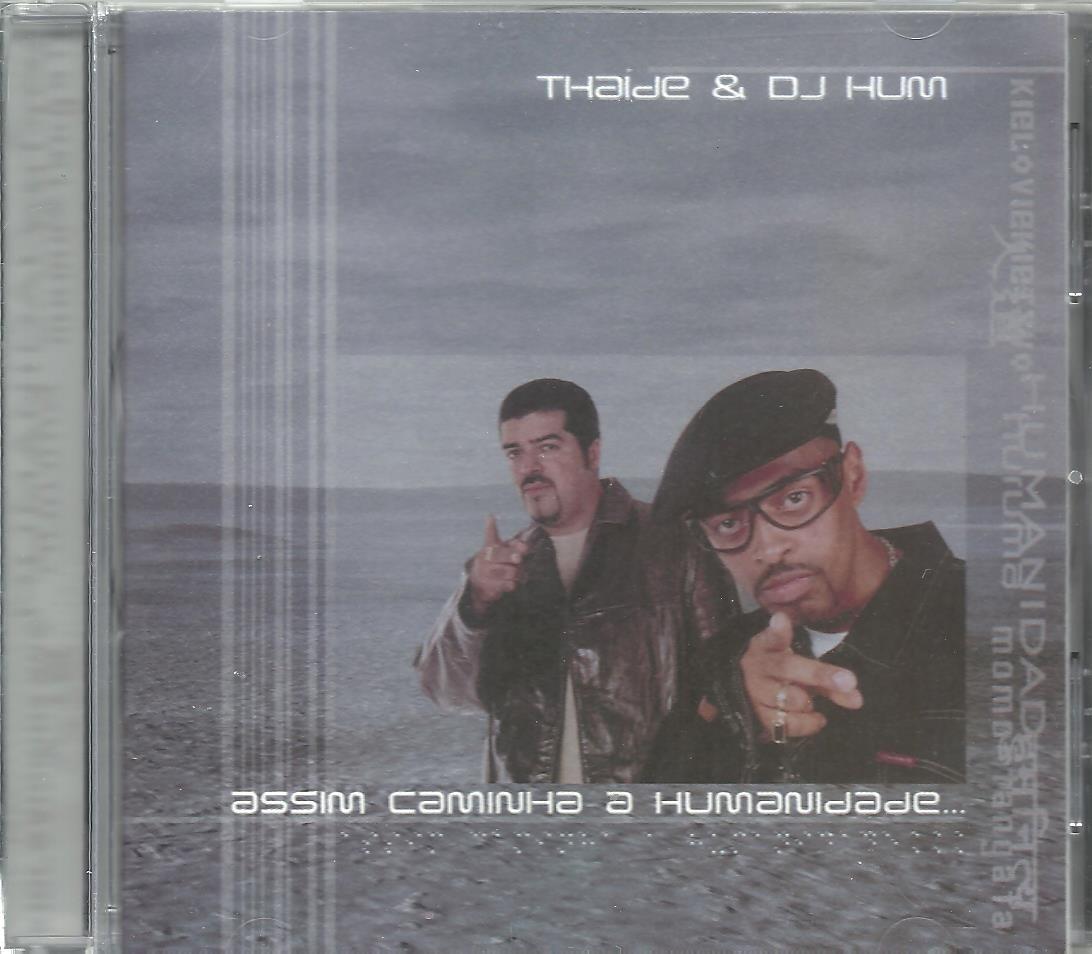 thaide e dj hum assim caminha a humanidade