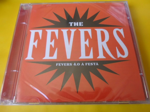 cd the fevers / fevers 4.0 a festa / novo