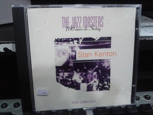 cd - the jazz masters: 100 anos de swing - stan kenton