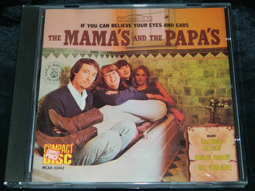 cd the mama's and the papa's if you can believe your eyes