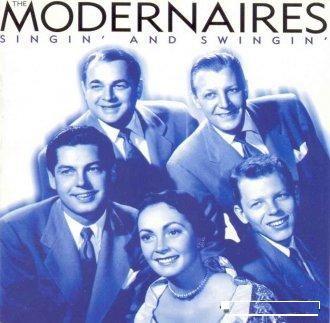 cd the modernaires - singin´and swingin´(importado lacrado)