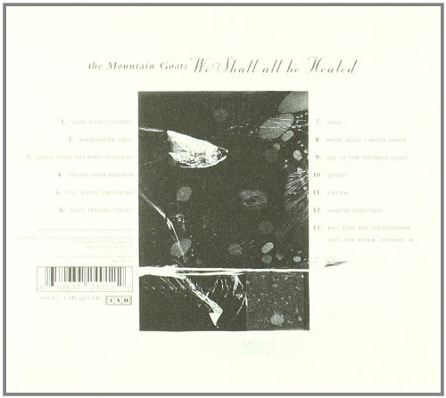cd the mountain goats - we shall all be healed ( 4ad , 2004)