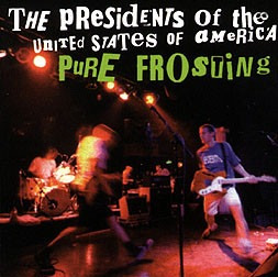 cd-the presidents of the u.s.america:pure frosting-hardcore