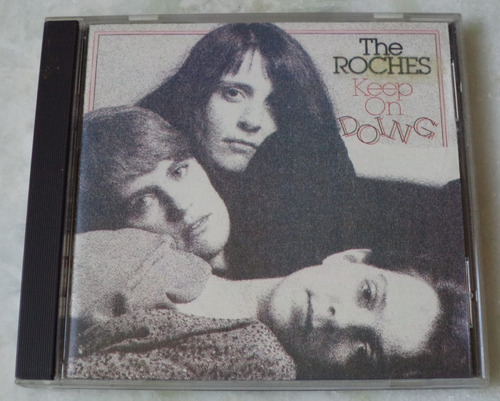 cd the roches  keep on doing