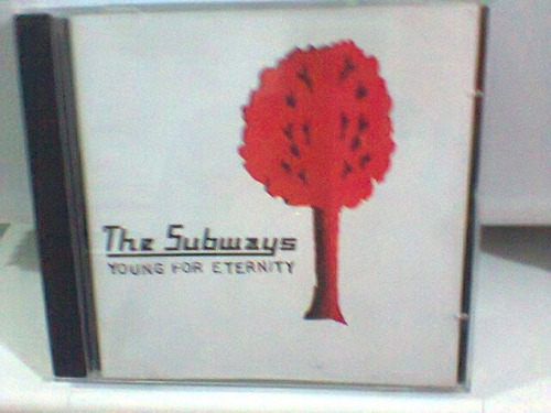 cd the subways  / young for eternity -2005-  (frete grátis)