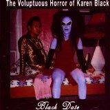 cd the voluptuous horror of karen black  black date
