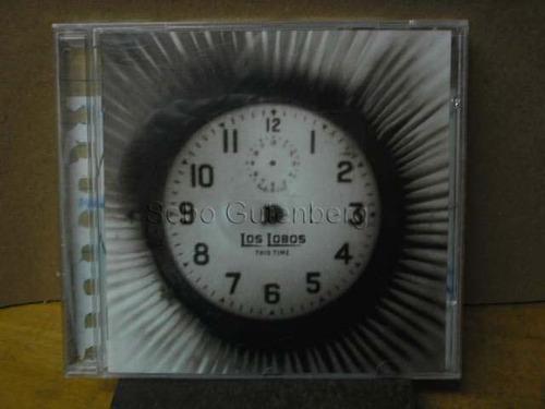 cd this time # los lobos