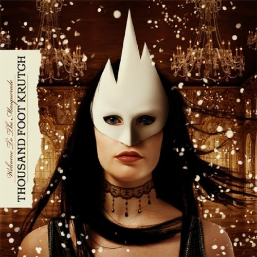cd thousand foot krutch welcome to the masquerade