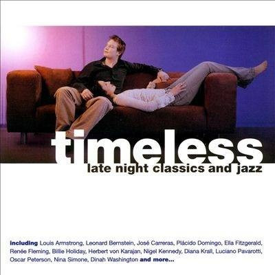 cd: timeless : late night classics and jazz /various arti