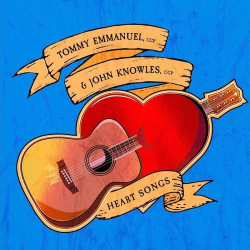 cd : tommy emmanuel & john knowles - heart songs (cd)
