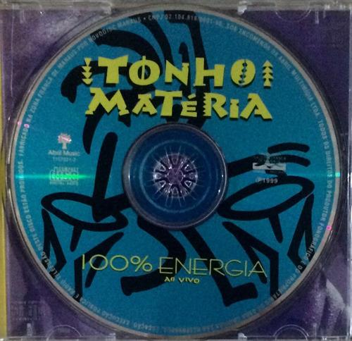 cd tonho matéria (100% energia ao vivo)