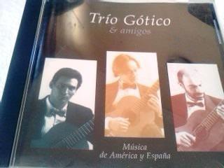 cd trio gotico e amigos musica de america y espana 1996 arg