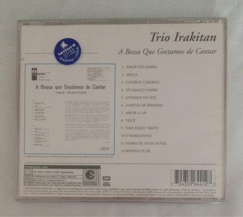 cd trio irakitan (a bossa que gostamos de cantar ) hbs