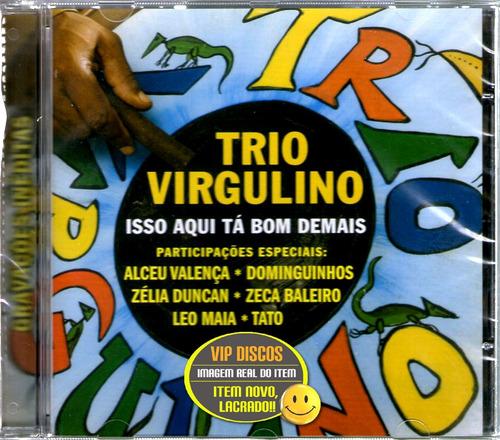 cd trio virgulino isso aqui tá bom demais com zelia duncan