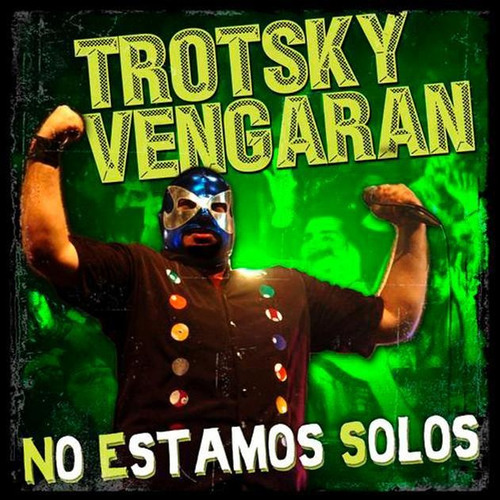 cd trotsky vengaran  no estamos solos  (2008)