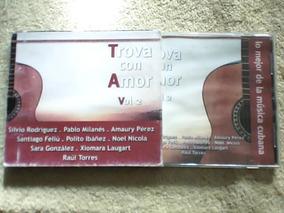 Cd Trova Con Amor Vol  2 - Silvio Rodriguez - Pablo Milanes