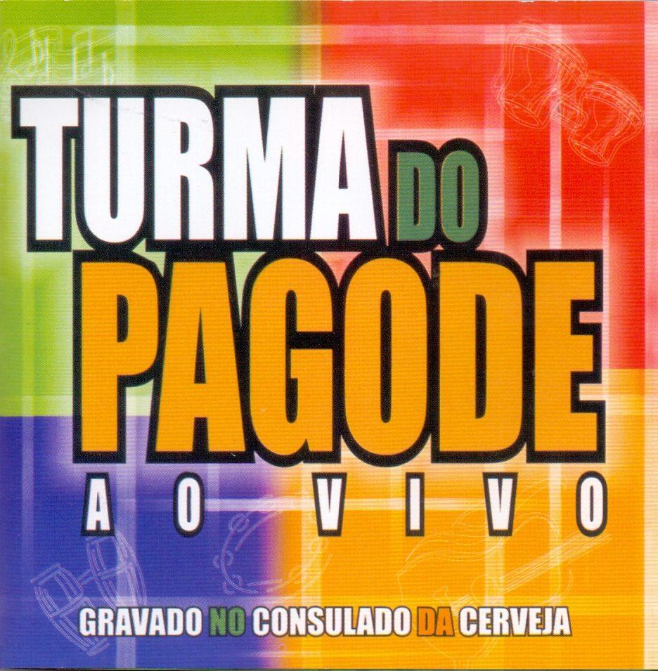 Cd Turma Do Pagode - Ao Vivo Consulado Da Cerveja - Novo