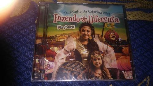 cd turminha da cristina mel - fazendo a diferença - playback