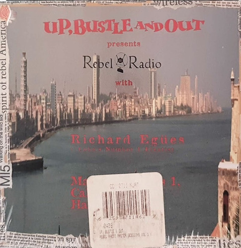 cd up, bustle and out - richard egües ¿ rebel radio - cuba