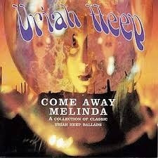 cd uriah heep come away melinda (importado)