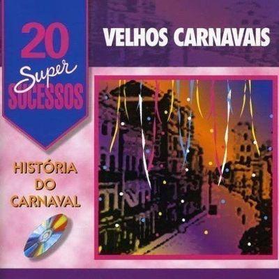 cd - velhos carnavais - 20 super sucessos