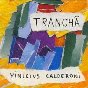 cd vinicius calderoni - trancha