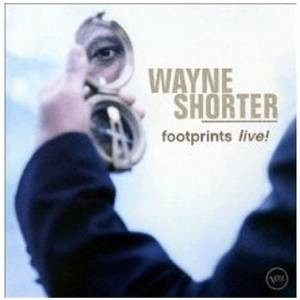cd wayne shorterfootprints live