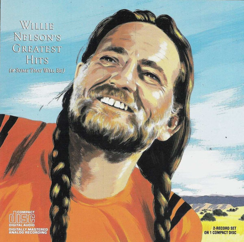 cd willie nelson - greatest hits (& some that will be)