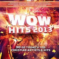 cd wow hits 2013, 30 of today's top christian artists & hits