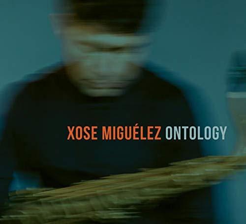 cd : xose miguelez - ontology (cd)
