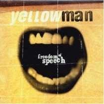 cd yellowman freedom of speech