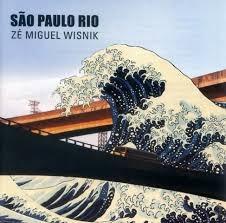 cd - zé miguel wisnik: são paulo rio